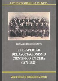 Despertar del asociacionismo cientifico en cuba (1876-1920),