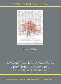 Escenarios de la cultura cientifica argentina