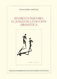 Alvaro cunqueiro, el juego de la ficcion dramatica