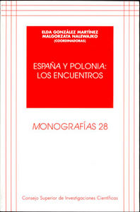 España y polonia: los encuentros