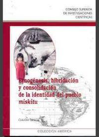 Etnogenesis, hibridacion y consolidacion de la identidad del