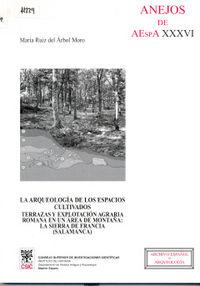 Arqueologia de los espacios cultivados,la