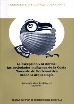 Excepcion y la norma las sociedades indigenas costa noroeste