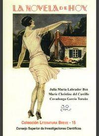 Novela de hoy, la novela de noche y el folletin divertido,la