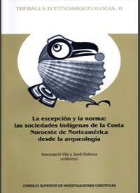 Excepcion y la norma: las sociedades indigenas de la costa n