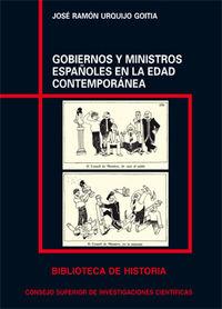 Gobiernos y ministros españoles en la edad contemporanea