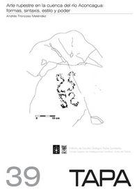 Arte rupestre en la cuenca del rio aconcagua: formas, sintax