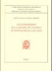 Indigenismos en la historia de las indias de bartolome de la