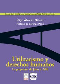 Utilitarismo y derechos humanos: la propuesta de john stuart