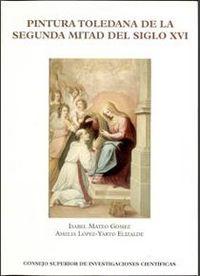 Pintura toledana de la segunda mitad del siglo xvi