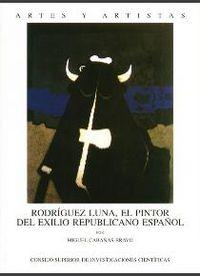 Rodriguez luna, el pintor del exilio republicano español