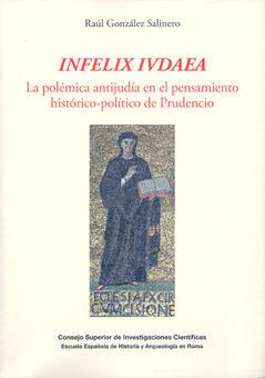 Infelix ivdaea polemica antijudia pensamiento historico