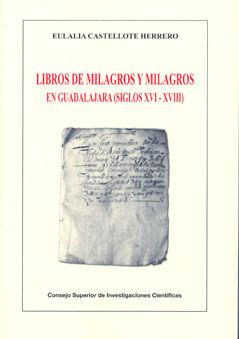 Libros de milagros y milagros en guadalajara xvi-xviii