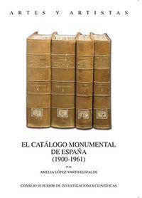 Catalogo monumental de españa (1900-1961),el