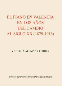 Piano en valencia en los años del cambio al siglo xx (1879-1