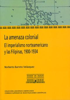 Amenaza colonial,la