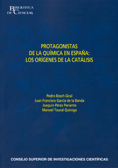 Protagonistas de la quimica en españa origenes catalisis
