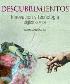 Descubrimientos innovacion y tecnologia siglos xx y xxi