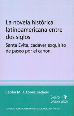 Novela historica latinoamericana entre dos siglos,la