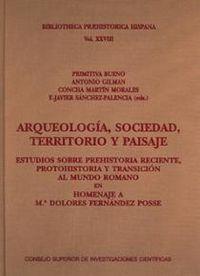 Arqueologia, sociedad, territorio y paisaje.