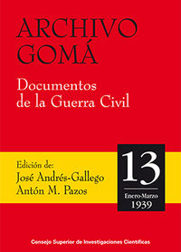 Archivo goma. documentos de la guerra civil. vol. 13 (enero-