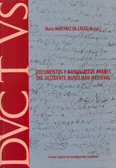 Documentos y manuscritos arabes del occidente musulman medie