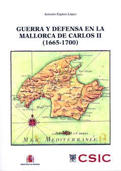 Guerra y defensa en la mallorca de carlos ii 1665-1700