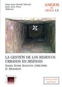 Gestion de los residuos urbanos en hispania,la