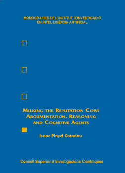 Milking the reputation cow: argumentation, reasoning and cog