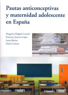 Pautas anticonceptivas y maternidad adolescente en españa