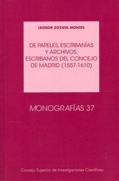De papeles escribanias y archivos escribanos del concejo