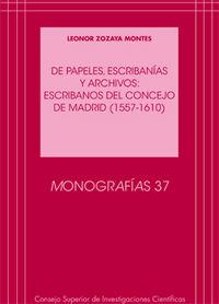 De papeles, escribanias y archivos: escribanos del concejo d
