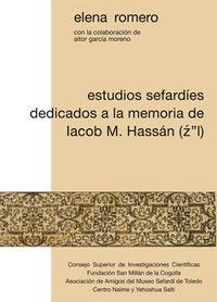 Estudios sefardies dedicados a la memoria de iacob m. hassan