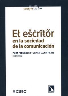 Escritor en la sociedad de la comunicacvion,el