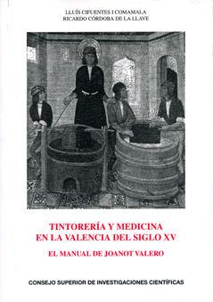 Tintoreria y medicina en la valencia del siglo xv