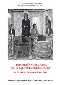 Tintoreria y medicina en la valencia del siglo xv: el manual