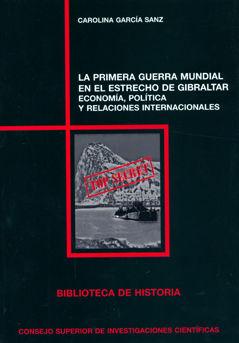 Primera guerra mundial en el estrecho de gibraltar: economia