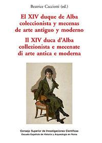 Xiv duque de alba coleccionista y mecenas de arte aniguo y m