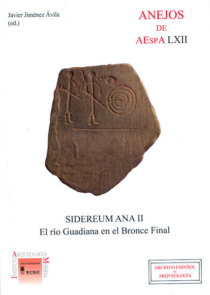 Sidereum ana ii: el rio guadiana en el bronce final