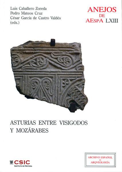 Asturias entre visigodos y mozarabes (visigodos y omeyas v