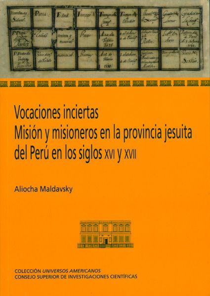 Vocaciones inciertas mision y misioneros provincia jesuita