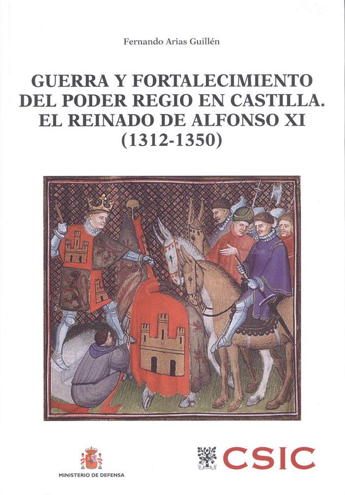 Guerra y fortalecimiento del poder regio castilla reinado a