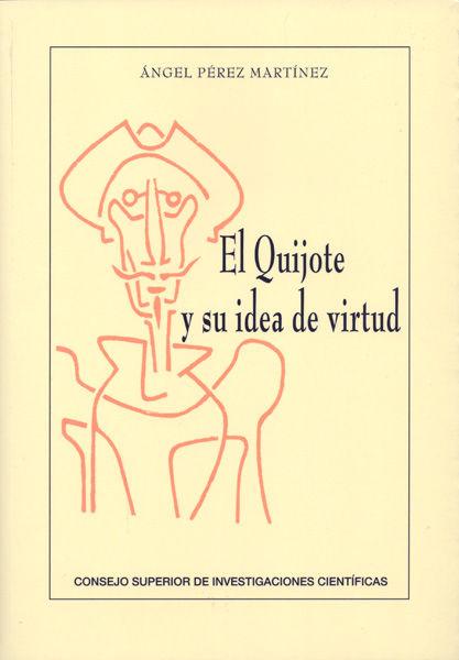 Quijote y su idea de virtud,el