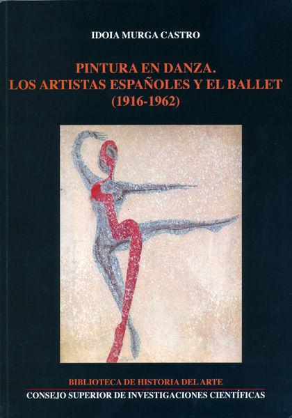 Pintura en danza los artistas españoles y el ballet