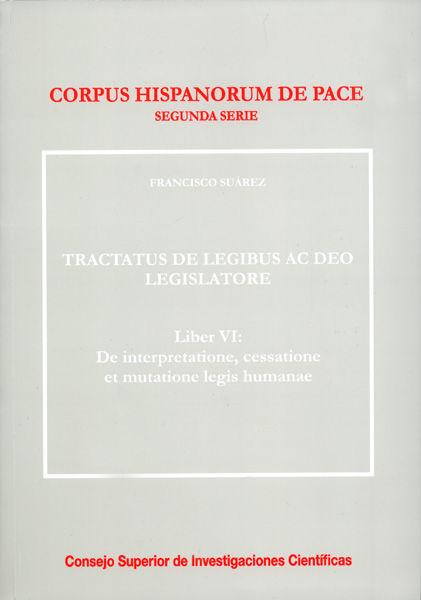 Tractatus de legibus ac deo legislatore liber vi