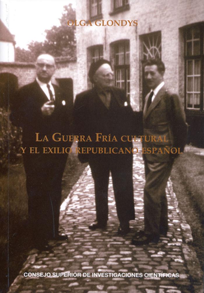 Guerra fria cultural y exilio republicano español,la