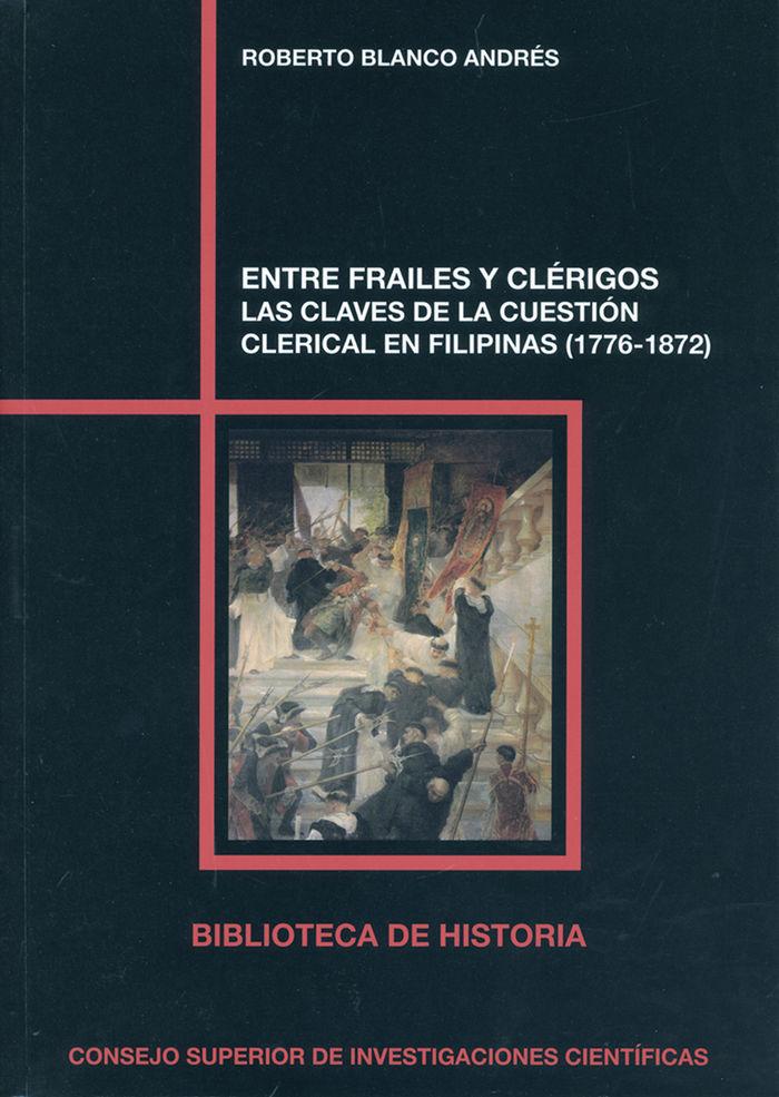 Entre frailes y clerigos las claves de la cuetion clerical