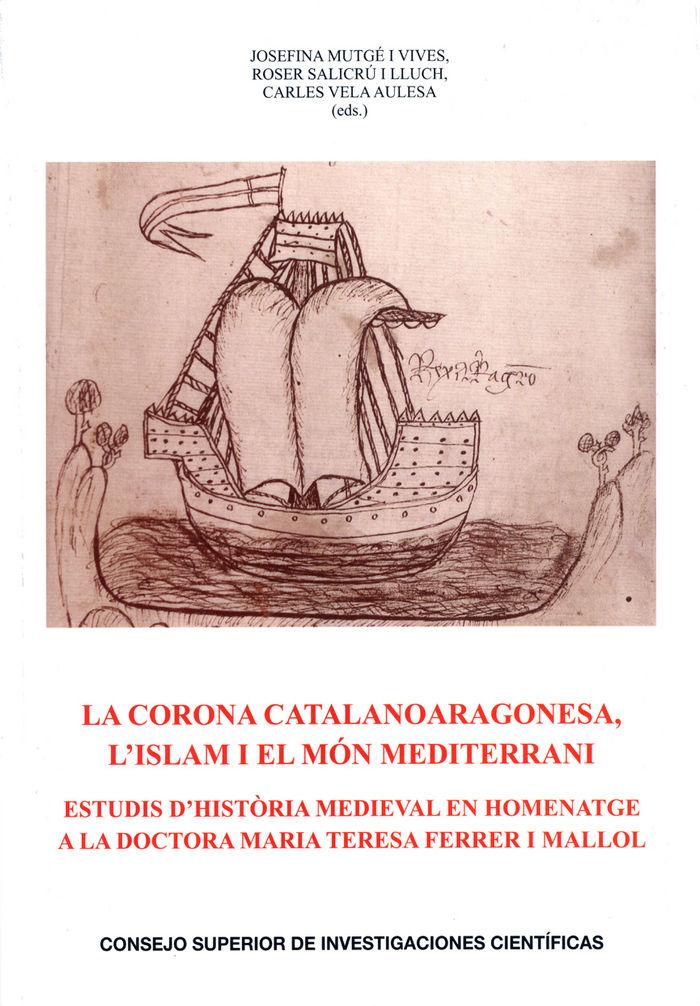 Corona catalanoaragonesa lislam i el mon mediterrani