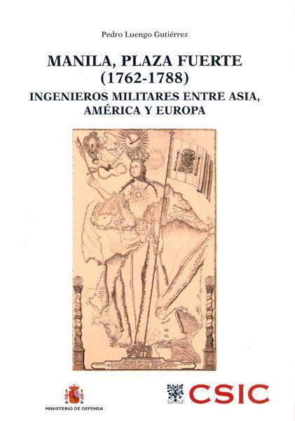 Manila plaza fuerte 1762-1788 ingenieros militares entre as