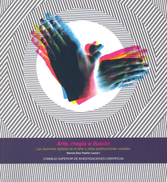 Arte magia e ilusion las ilusiones opticas en el arte y o